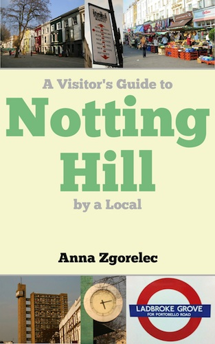 A Visitor's Guide to Notting Hill